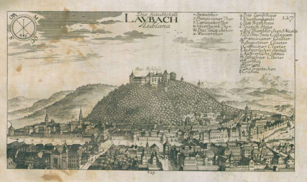 Antica stampa che raffigura Laibach (Ljubljana, Slovenia) nel 1600 (Fonte: Valvasor [1689], vol. 3, pag. 422).