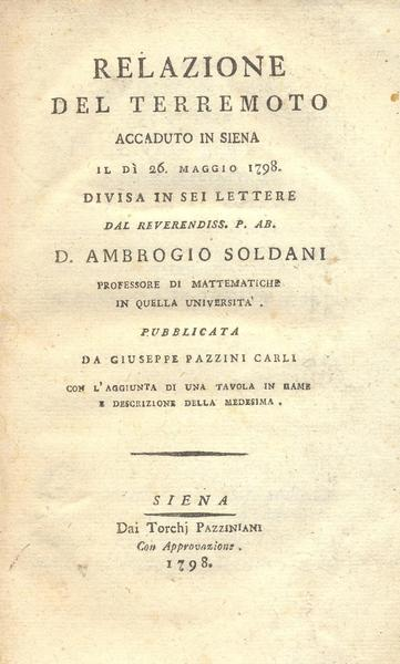 Frontespizio della Relazione del terremoto accaduto in Siena il dì 26 maggio 1798 di Ambrogio Soldani (Siena, 1798).